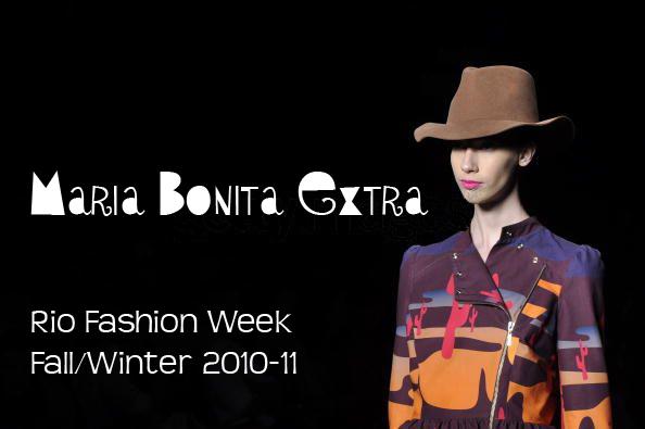 a349fe8ef Maria Bonita Extra - Fashion Rio - Inverno Winter 2010   The Fashion ...